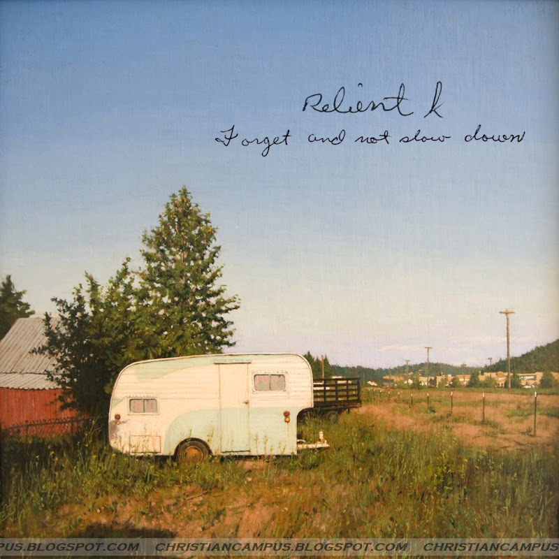 Relient K – Forget and Not Slow Down