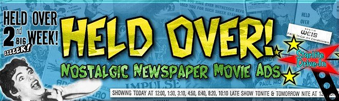 Held Over! Newspaper Movie Ads