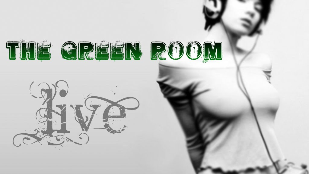 The Green Room Live
