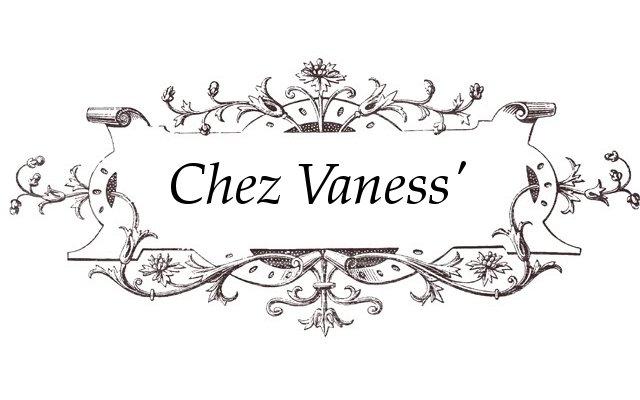 Chez vaness'