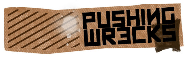 | PUSHING WRECKS | Online Blog