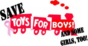 Save Toys for Boys & Some Girls, Too!
