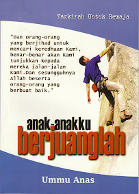 ANAK-ANAKKU BERJUANGLAH