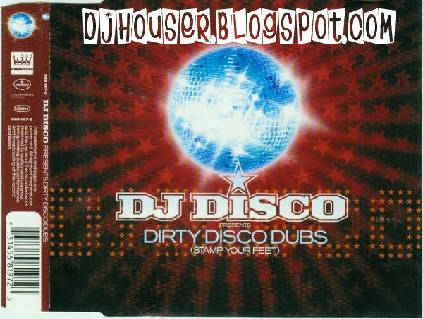 House forever music dj disco dirty disco dubs stamp for House music 1997