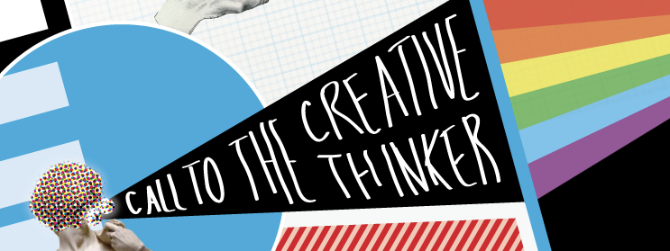 Call to the Creative Thinker