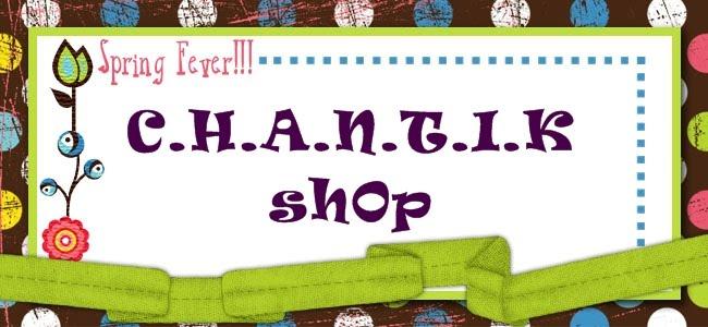 C.H.A.N.T.I.K shop
