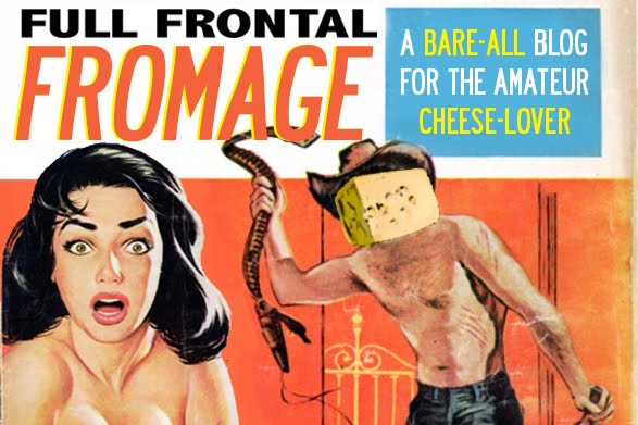 Full Frontal Fromage
