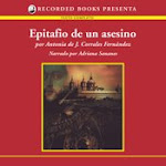 Epitafio de un asesino. Edición audible. Recorded Books.