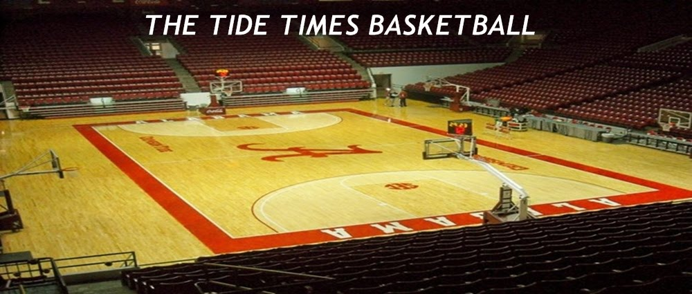 THE TIDE TIMES BASKETBALL-YOUR SOURCE FOR COVERAGE OF CRIMSON TIDE BASKETBALL