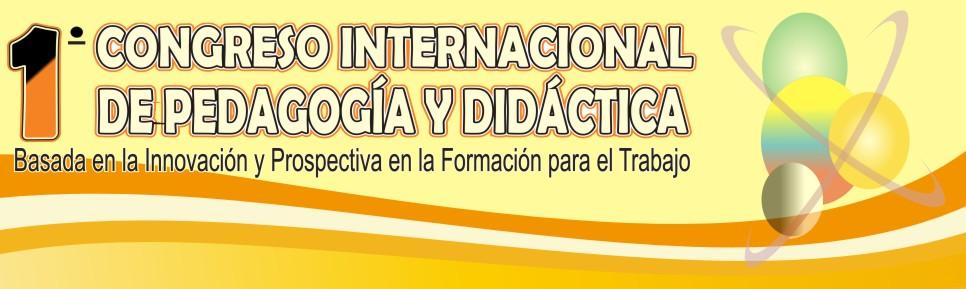 CONGRESO INTERNACIONAL DE PEDAGOGÍA Y DIDÁCTICA