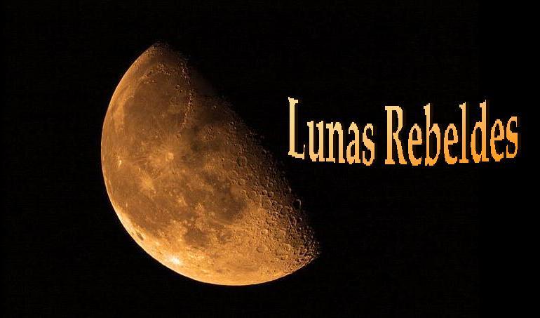 Lunas rebeldes