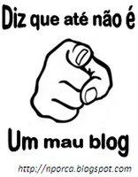 Diz que até não é um mau blog!!!