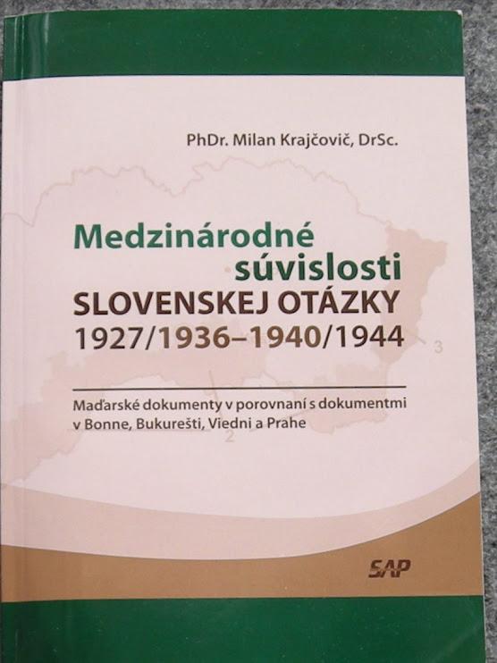 Moje posledné monografie: Slovenské národné hnutie v medzinárodnom kontexte/od 1820,460 s.,obálka