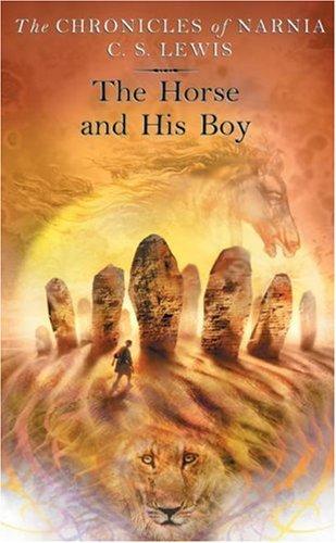 As Crónicas de Nárnia: O Cavalo e o Seu Rapaz
