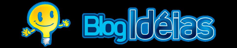Blog Idéias! Garantia de diversão diariamente!