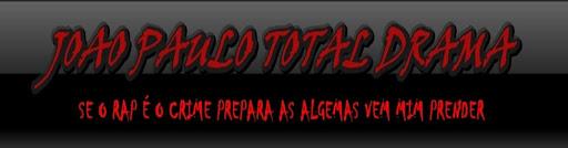 ๋•JOAO PAULO TOTAL DRAMA ๋•