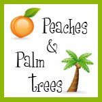 Peaches and Palm Trees
