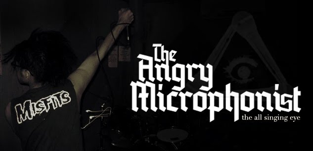 the angry microphonist - memoirs of insanity!