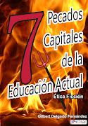 7 Pecados Capitales de la educación Actual