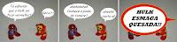 Hulk vermelho é nervoso!