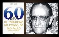 Ary Lex foi uma grande divulgador e defensor da pureza doutrinária espírita