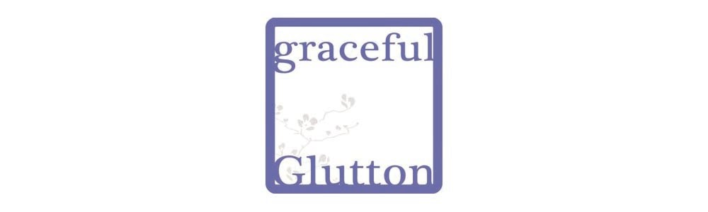 the graceful glutton