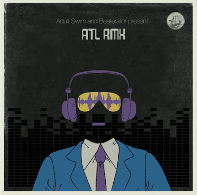 Adult Swim & Beaterator – ATL RMX (Mixtape)