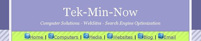 Tek-Min-Now Site