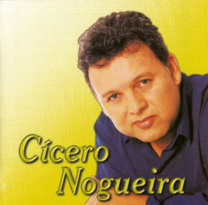 Cícero Nogueira - Coletanea de Sucessos Vol.11