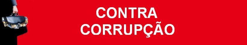 CONTRA CORRUPÇÃO