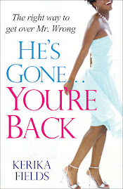 """He's Gone, You're Back: The Right Way to Get Over Mr. Wrong"" - Order Your Copy Today!"