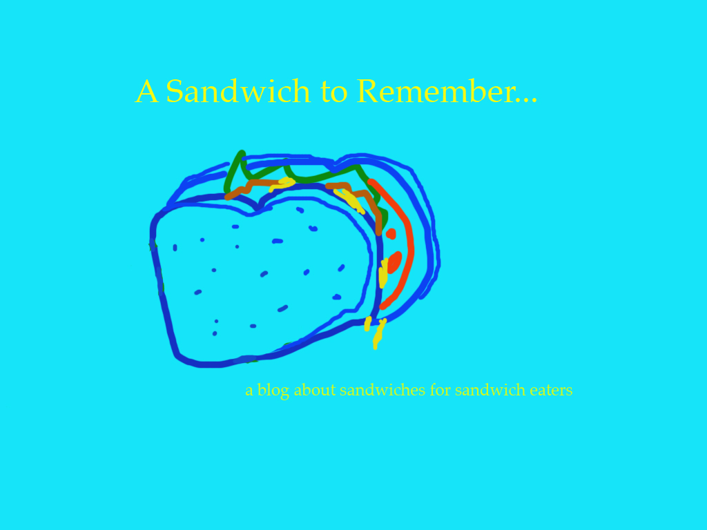 A Sandwich to Remember...