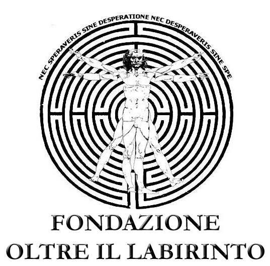 FONDAZIONE OLTRE IL LABIRINTO ONLUS