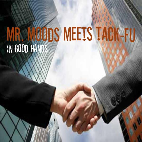 http://3.bp.blogspot.com/_sdz3uwXUCC4/TSSzQWl7YeI/AAAAAAAADes/pg9tSxtjDSg/s1600/Mr_Moods_meets_Tack-Fu_-_In_Good_Hands.jpg