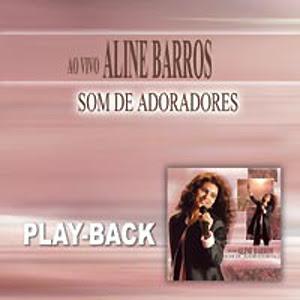 Aline Barros - Som de Adoradores (Playback)