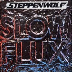 Steppenwolf's Slow Flux album cover