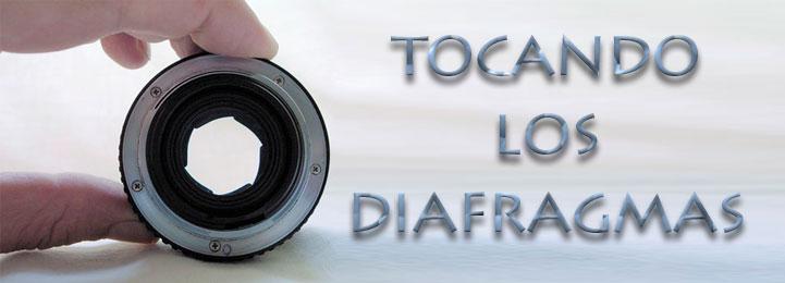 TOCANDO LOS DIAFRAGMAS