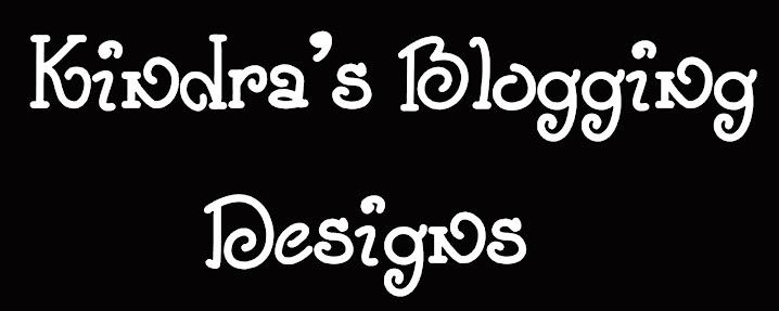 Kindra's Blogging Designs