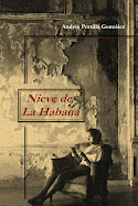 NIEVE DE LA HABANA (Relatos)