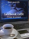 """""""Facebook caffè"""" (edizioni Rei) AA.VV"""