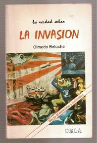 La verdad sobre La Invasión
