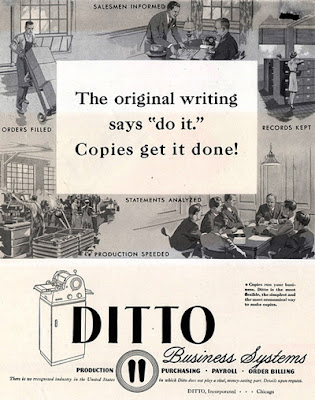 They always come back the ditto machine a spirit duplicator also referred to as a ditto machine was a low volume printing method used mainly by schools and churches malvernweather Choice Image
