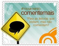 """Movimento """"Comente Mais"""""""