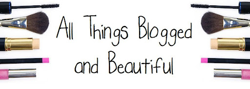 All Things Blogged and Beautiful