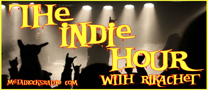 Metal Rocks Radio Indie Hour