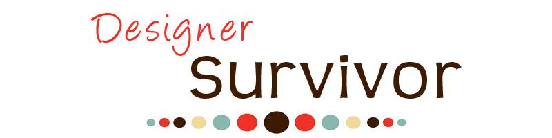 Designer Survivor