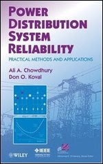Power Distribution System Reliability: Practical Methods and Applications free download
