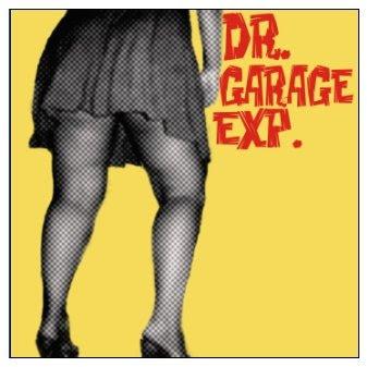 Dr. Garage eXp. (single Minha Garota)