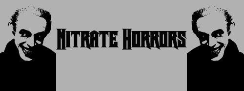 Nitrate Horrors!