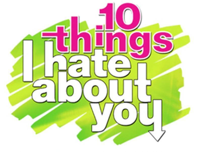 10 coisas que eu odeio em você >:-(